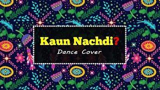 Kaun Nachdi Dance Choreography | Rajesh Jethwa | Guru Randhawa | Neeti Mohan
