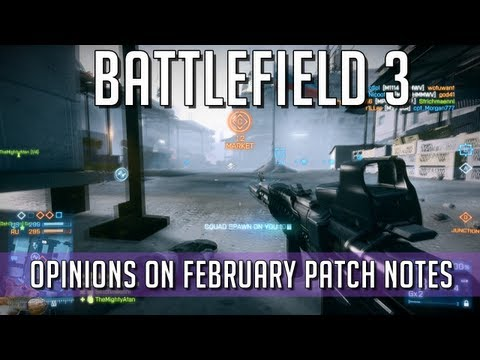 Battlefield 3 - Opinions on February Patch Notes