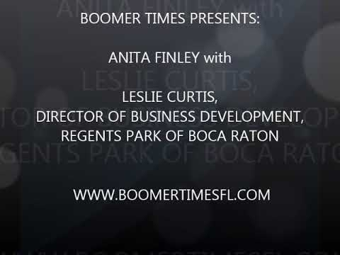 BOOMER TIMES PRESENTS: ANITA FINLEY with LESLIE CURTIS REGENTS PARK,BOCA RATON