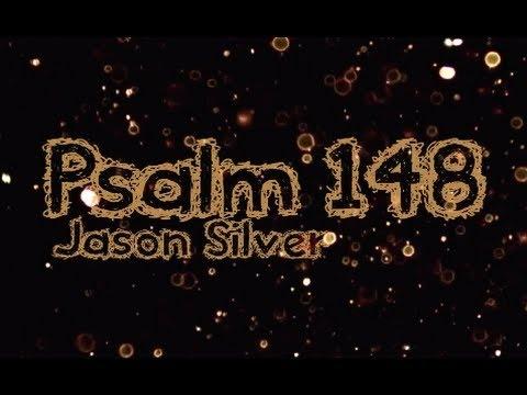 🎤 Psalm 148 Song with Lyrics - Praise Him - Jason Silver [WORSHIP SONG]