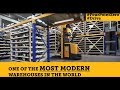 One of the Most Modern Warehouses in the World