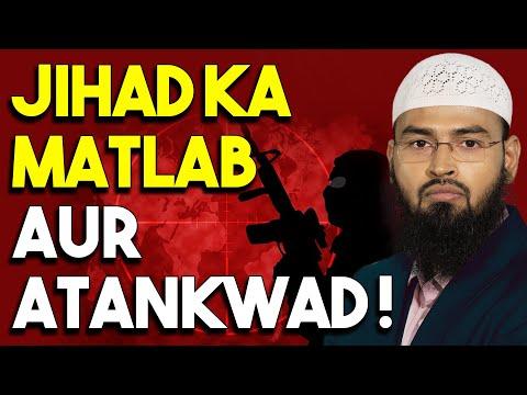 Jihad Ka Kya Arth Hai Aur Kya Jihad Atank Ka Dusra Naam Hai By Adv. Faiz Syed