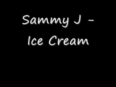 Sammy J - Ice Cream