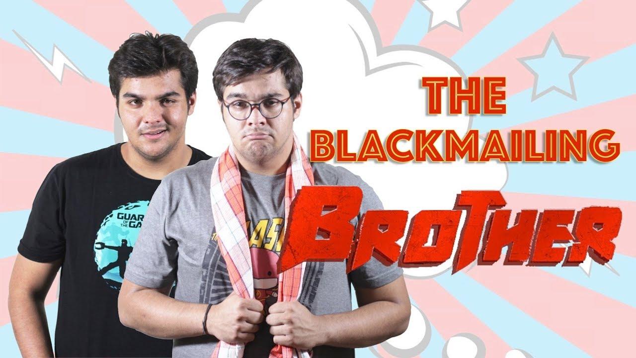 The Blackmailing Brother | Ashish Chanchlani