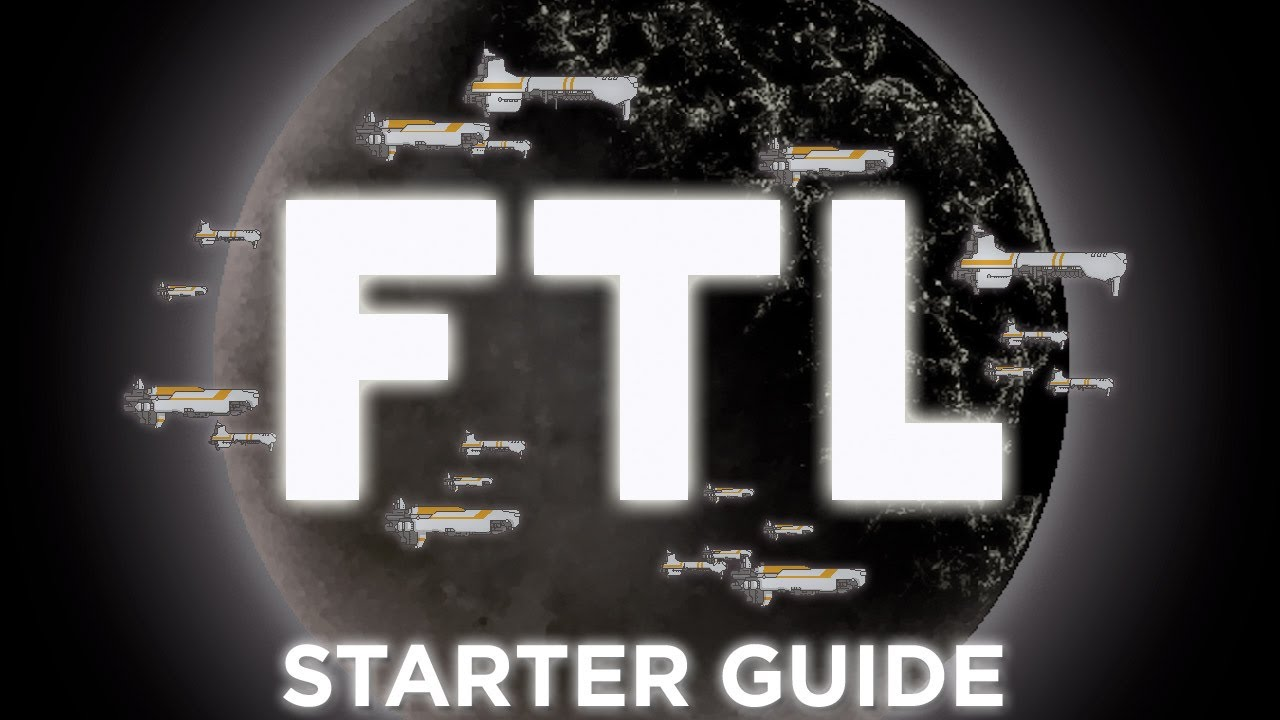 My guide to ftl: from 'oh no! ' to pro: ftlgame.