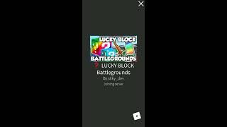 Roblox (Part 5): Lucky Block Battlegrounds