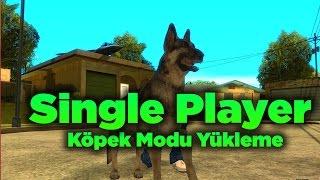 Gta San Andreas #6 - Köpek modu - Dog Mod