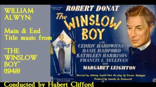 "William Alwyn: Main & End title music from ""The Winslow Boy"" (1948)"