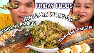 GINISANG MONGGO | TINAPANG BANGUS at DAING NA BANGUS