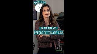 Minuto HF: Após quedas, preço do tomate pode subir em julho