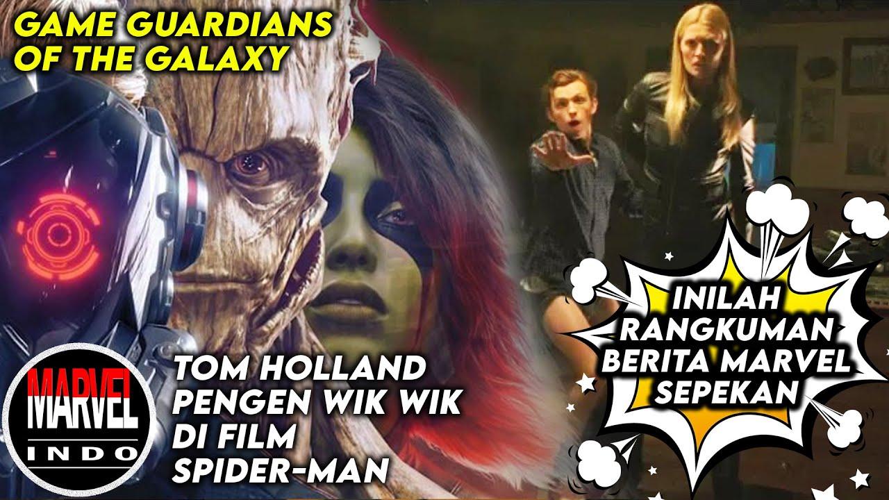 Tom Holland Pengen Adegan S3x Di Film Spider-man? Ada Game Baru! Rangkuman Berita Marvel Sepekan #4