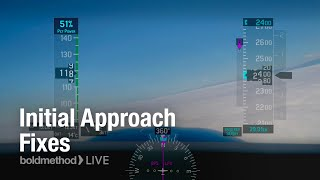 Gambar cover How To Start An Instrument Approach: Boldmethod LIVE
