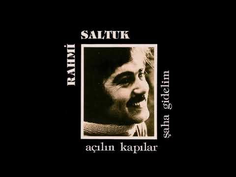 Ela Gözlü Pirim - Rahmi Saltuk