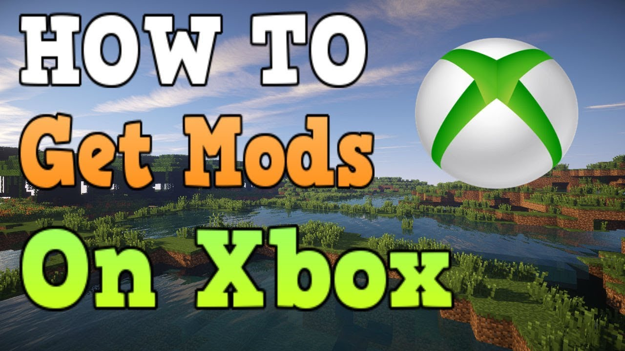 How To Get Mods In Minecraft Xbox One YouTube