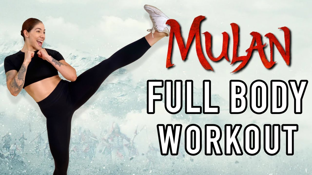 Mulan Full Body Workout 20 Minute Home Workout Inspired By Mulan S Training No Equipment Youtube