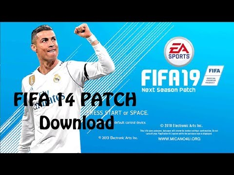 FIFA 14 PATCH FIFA 19 - PC Download