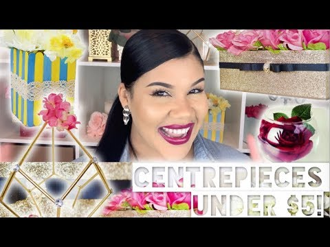 5 SUPER QUICK DIY CENTERPIECES UNDER $5 EACH!!