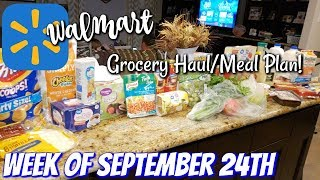 GROCERY HAUL & MEAL PLAN | WALMART | FAMILY OF 4 | 9/24/18