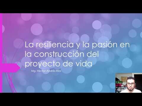 La Resiliencia Y La Pasión En La Construcción Del Proyecto De Vida