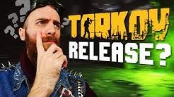 Escape from Tarkov RELEASE DATE???
