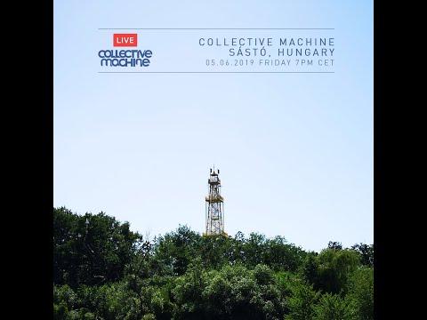 Collective Machine Live @ Sástó, Hungary 05.07.2019