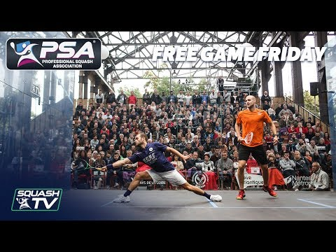 Squash: Müller v Marche - Free Game Friday - Nantes 2017