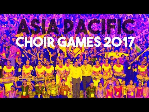 Asia Pacific Choir Games 2017 : After Movie