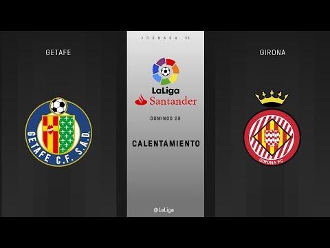 Calentamiento Getafe vs Girona