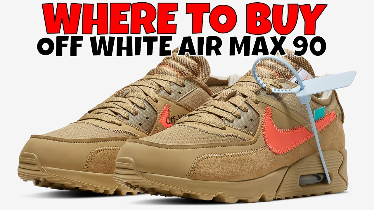 WHERE TO BUY NIKE OFF WHITE AIR MAX 90  af882275a9ad