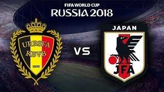 FIFA World Cup 2018 - Belgium vs Japan - 02/07/2018