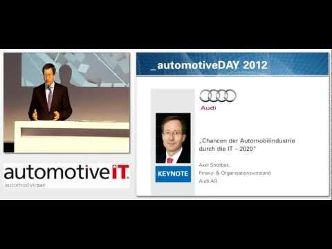 automotiveDAY 2012: Axel Strotbek (Audi) über Chancen durch die IT