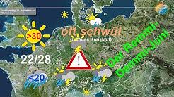 Wetterprognose für 7 bis 10 Tage: Sonne, Sommer, Gewitter, Unwettergefahr und jede Menge Regen.