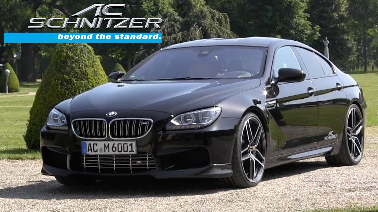 Bmw M6 Gran Coupe By Ac Schnitzer Youtube