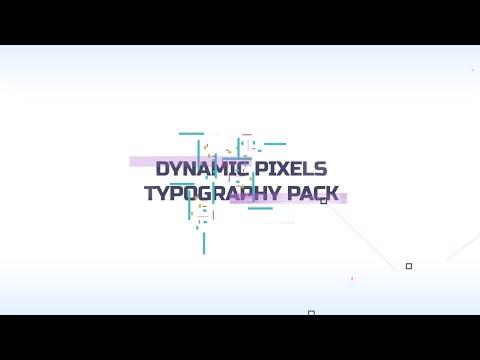 Dynamic Pixels Typography