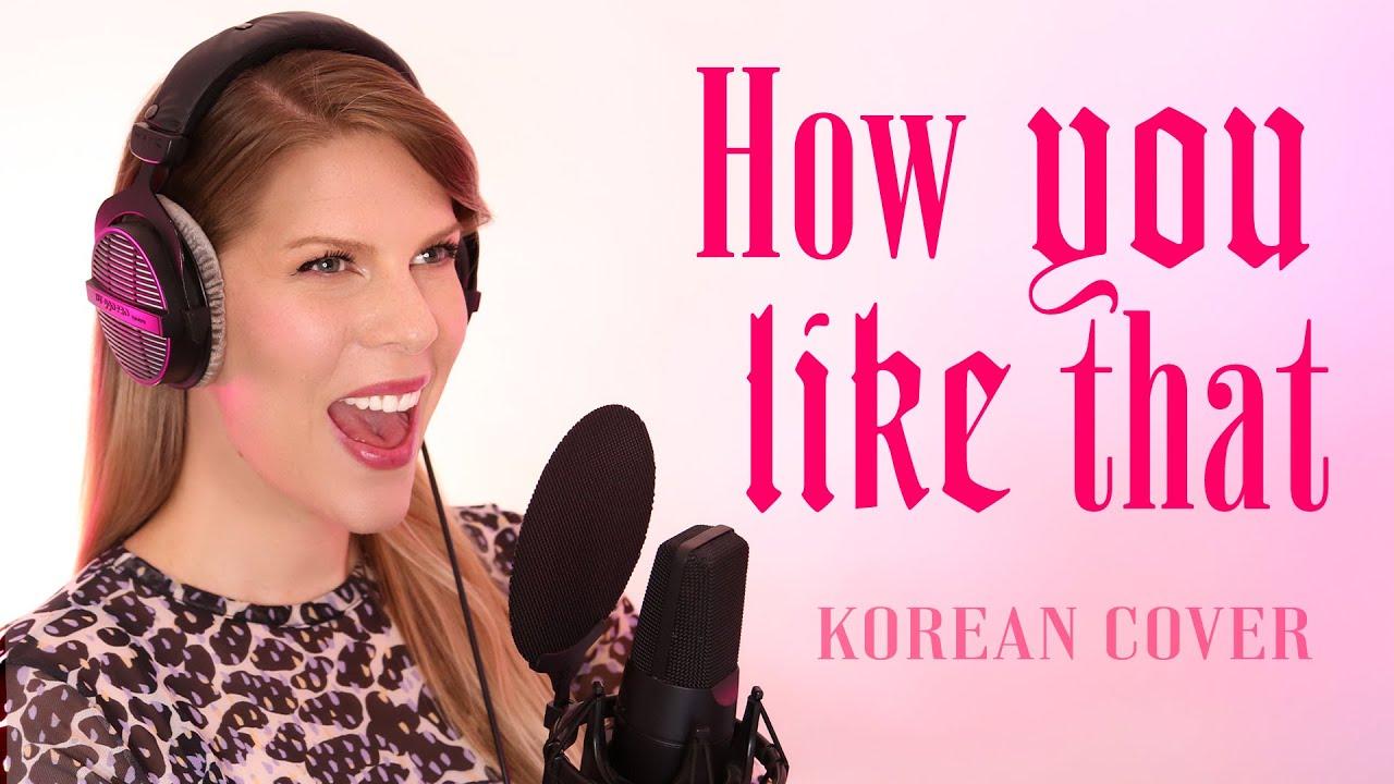 BLACKPINK (블랙핑크) - How You Like That (Korean Cover by Eline Vera)