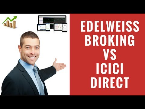 Edelweiss Broking Vs ICICI Direct  - Detailed Comparison - Pricing, Platforms, Exposure