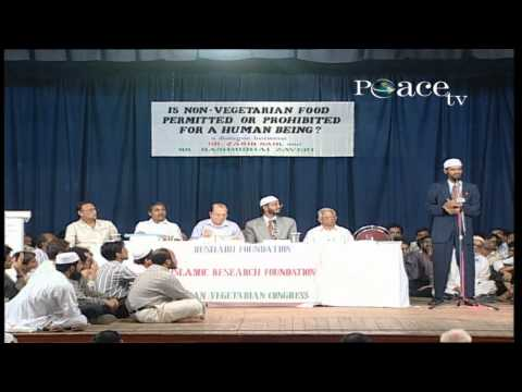 IS NON - VEGETARIAN FOOD PERMITTED OR PROHIBITED FOR A HUMAN - BEING? | LEC + Q & A | DR ZAKIR NAIK