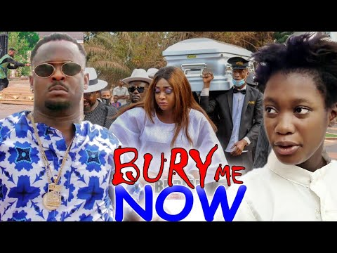 Download BURY ME NOW SEASON 9&10 (NEW HIT MOVIE)ZUBBY MICHEAL|2021 LATEST NIGERIAN NOLLYWOOD MOVIE