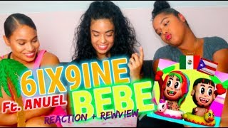 Bebe - 6ix9ine Ft. Anuel Aa Prod. By Ronny J   Music   Reaction