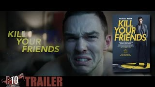 Kill Your Friends Official Trailer #1 2015   Ed Skrein, Nicholas Hoult Movie HD