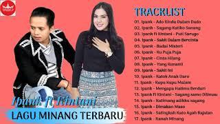 Download lagu ALBUM IPANK TERBAIK Lagu Minang Terbaru 2019 Terpopuler Sai Saat Ini MP3