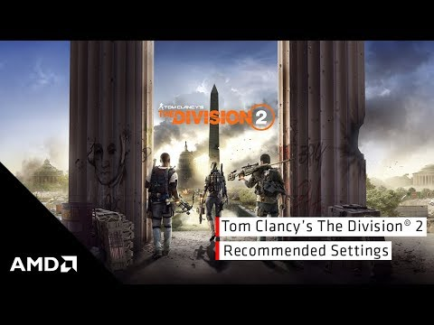 Tom Clancy's The Division® 2 Recommended Settings