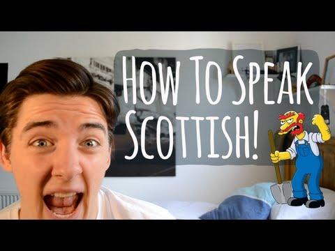 HOW TO SPEAK SCOTTISH!