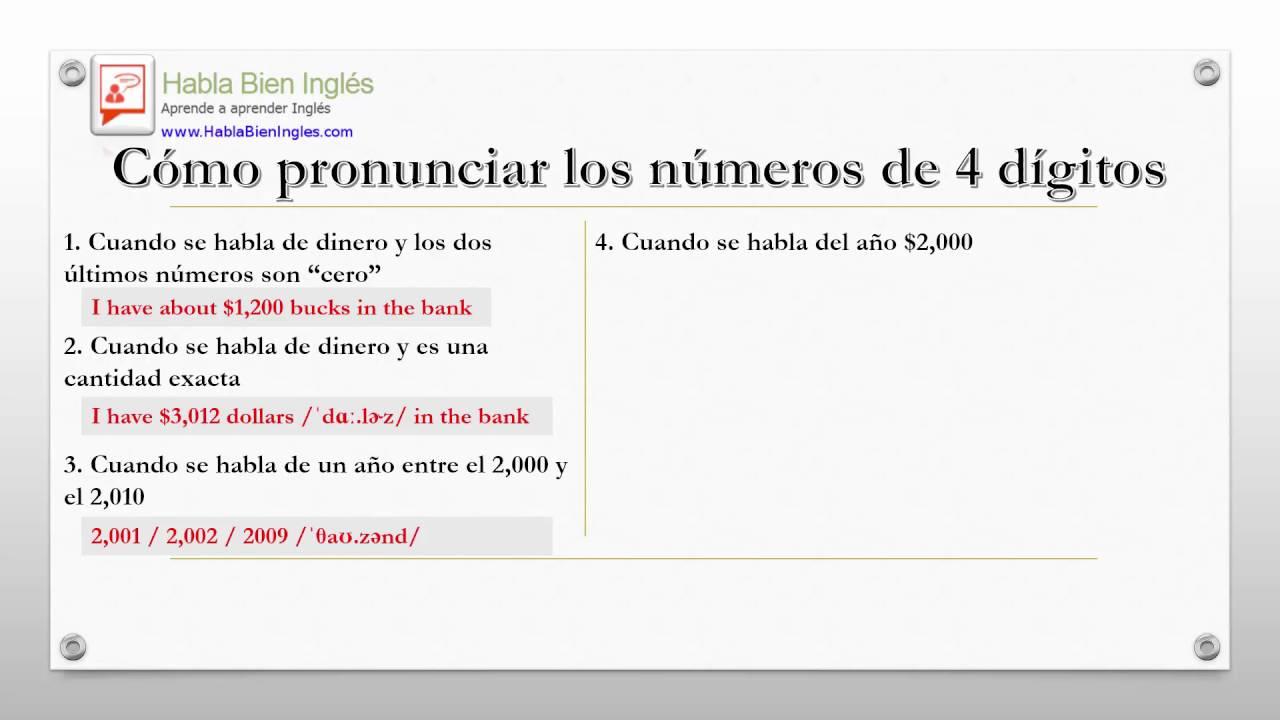 Como Pronunciar Muñeca En Ingles: Cómo Pronunciar Los Números De 4 Dígitos En Inglés