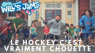 Le hockey c'est vraiment chouette - Wills Jams (French Lyric Video)