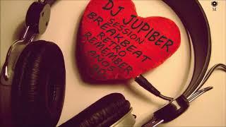 Dj Jupiber Session Breakbeat Retro Remember Años 90 #39