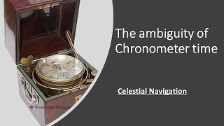 The ambiguity of chronometer time_obtaining the GMT from the chronometer time screenshot 2