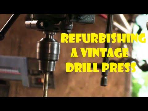 Refurbishing a Vintage Drill Press - YouTube