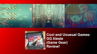 Cool and Unusual Games: GG Aleste (Game Gear) Review!