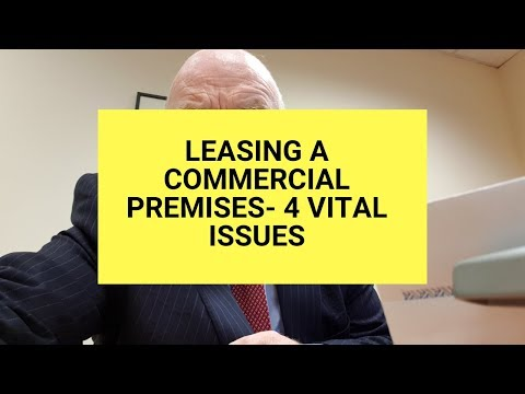 Leasing a Commercial Premises in Ireland-4 Vital Issues
